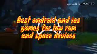 Best Android & iOS games for low RAM devices.