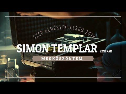 SiMON TEMPLAR Zenekar - MEGKÖSZÖNTEM (2019):: Official video HD
