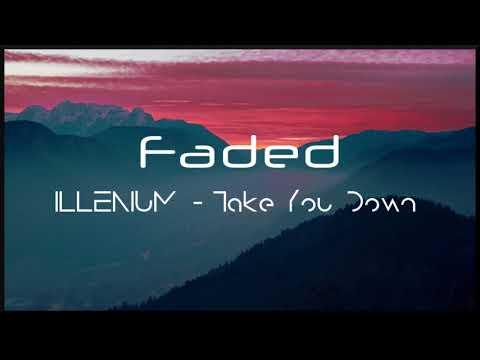 [Slowed Down] ILLENIUM - Take You Down