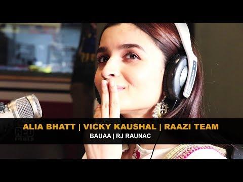 Alia Bhatt   Vicky Kaushal   Raazi Team   Bauaa   Rj Raunac thumbnail