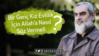 Bir genç kız evlilik için Allah'a nasıl söz vermeli? - Nureddin Yıldız - Sosyal Doku Vakfı