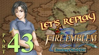 Let's Replay Fire Emblem: Genealogy of The Holy War PT43 - Why Ban?[Ch. 9 1/4]