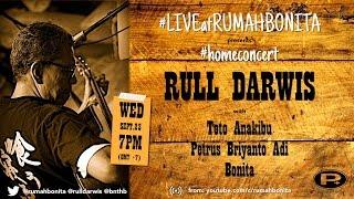 #LIVEatRUMAHBONITA - Rull Darwis - 150923