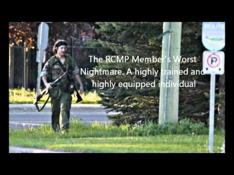 THE REASON WHY 3 CODIAC RCMP MEMBERS DIED - MONCTON SHOOTING. JUNE 4, 2014. RCMP MEMBER SPEAKS OUT.