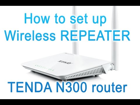 How to set up wireless repeater - Review and tutorial Tenda N300 home router repeater