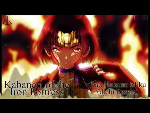 KABANERI OF THE IRON FORTRESS Feat. Hatsune Miku [ Dj-Jo Remix ] Full Version