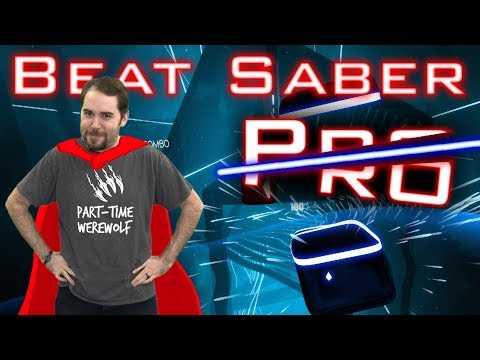 Beat Saber. Because you can't have too many Beat Saber Videos...