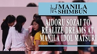 WATCH: AIDORU SOZAI take another step to realize their dreams at the 1st Manila Idol Matsuri event