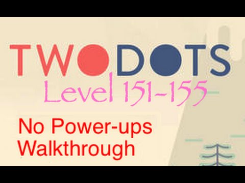TwoDots: Level 151-155 (No Power-ups) Complete Walkthrough (Two Dots)