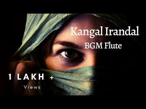 Kangal Irandal Flute BGM Instrumental