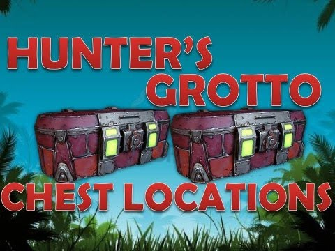 Chest Locations: Hunter's Grotto   Sir Hammerlock's Big Game Hunt DLC Borderlands 2 Loot