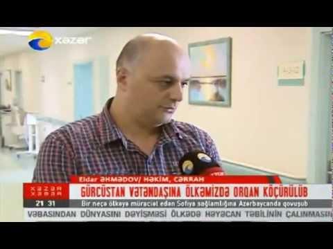 Qaraciyər Transplantasiyası Xezer Xeber   30 08 2013