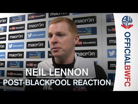 NEIL LENNON | Manager's post-Blackpool reaction