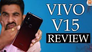 Vivo V15 Hindi Review: Should you buy it in India? [Hindi हिन्दी]