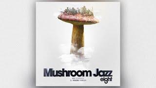 Download Lagu Mark Farina - Mushroom Jazz 8 (Album edit mix by Mark Farina) Gratis STAFABAND