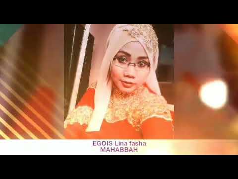EGOIS lina fasha MAHABBAH