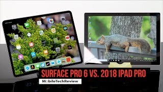 Microsoft Surface Pro 6 vs. 2018 iPad Pro Comparison Smackdown