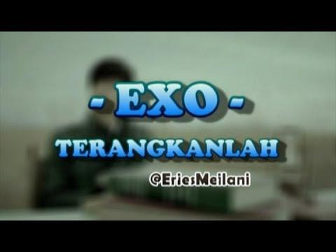 EXO - Terangkanlah (Parody)