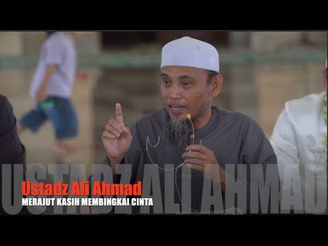 Merajut Kasih Membingkai Cinta - Ustadz Ali Ahmad