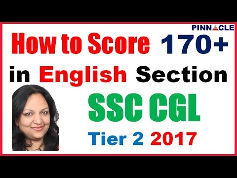 How to Score 170+ in English Section SSC CGL  Tier 2 2017 : SSC CGL Tier 2  preparation strategy
