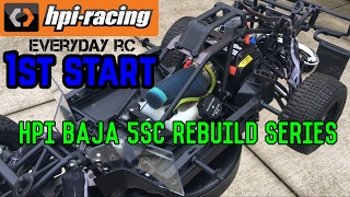 HPI BAJA 5SC REBUILD-1ST START- 1ST TANK BREAK IN-Part 4