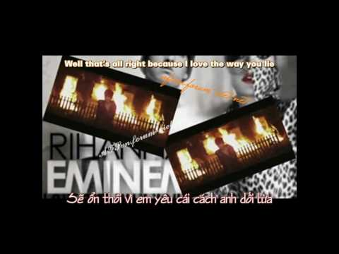 Vietsub Love The Way You Lie - Eminem ft. Rihanna lyrics