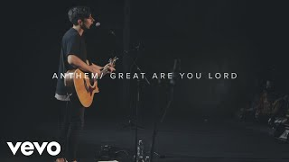 Phil Wickham - Anthem // Great Are You Lord (Singalong 4 Live)