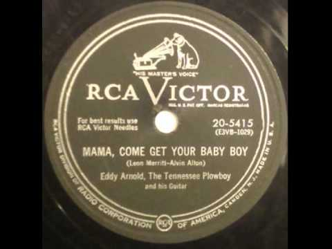 Eddy Arnold - Mama Come Get Your Baby Boy