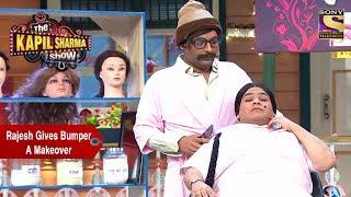 Rajesh Arora Gives Bumper A Makeover - The Kapil Sharma Show