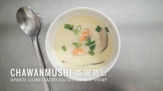 Chawanmushi 茶碗蒸し - Japanese Savory Egg Custard