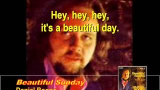 Beautiful Sunday by Daniel Boone   with lyrics version