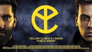 Download Lagu Yellow Claw & DJ Snake - Public Enemy Gratis STAFABAND