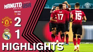 HIGHLIGHTS   Manchester United 2-1 Real Madrid   Tour 2018 presented by Aon