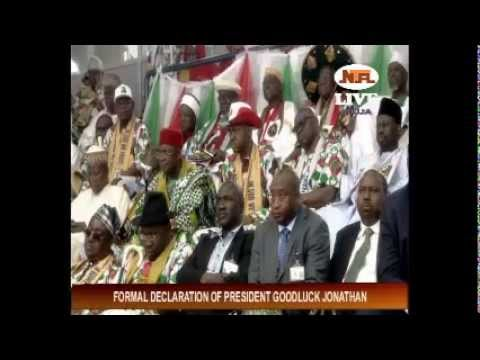 Formal Declaration of President Goodluck Jonathan