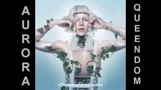 Aurora Queendom Official Audio Sub Español