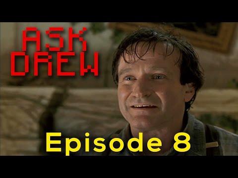 Remembering Robin Williams   Ask Drew -- Episode #108