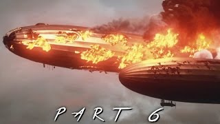 BATTLEFIELD 1 Walkthrough Gameplay Part 6 - Airships (BF1 Campaign)