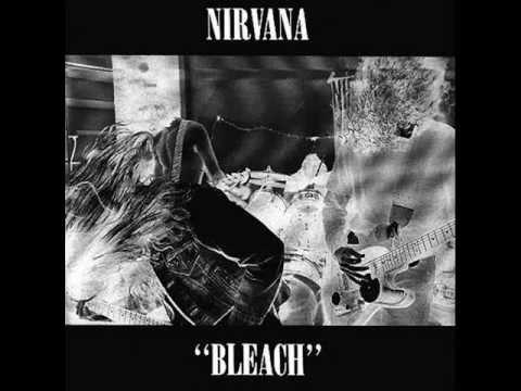 Nirvana - Floyd The Barber - Bleach