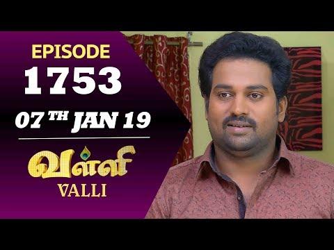 VALLI Serial | Episode 1753 | 07th Jan 2019 | Vidhya | RajKumar | Ajay | Saregama TVShows Tamil