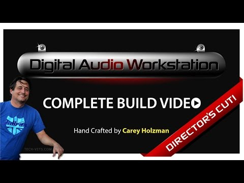 Composer's Workstation / DAW Build - COMPLETE DIRECTORS CUT!