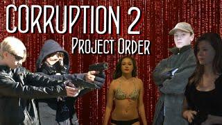 Corruption 2 - Official Trailer (2015)