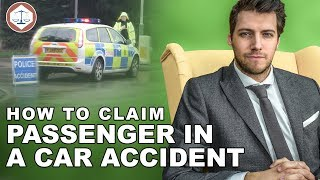 Passenger In A Car Accident - How to Claim Compensation? ( 2019 ) UK