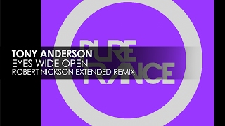 Tony Anderson Eyes Wide Open Robert Nickson Extended Remix