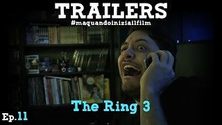 The Ring 3 - Claudio Di Biagio e Tiko - TRAILERS #MaQuandoIniziaIlFilm
