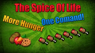 [Contraption] The Spice Of Life / Better Hunger in One Command!