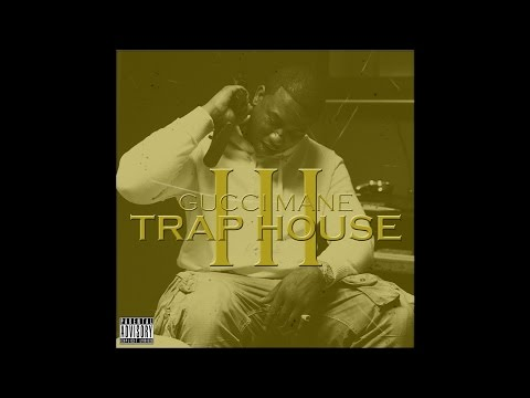 Gucci Mane - Trap House 3 feat Rick Ross.mp3