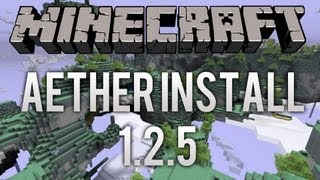 Minecraft 1.2.5 - How to Install Aether Mod