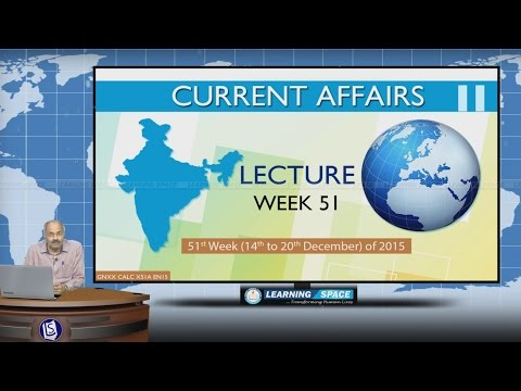 Current Affairs Lecture 51st Week (14th Dec to 20th Dec) of 2015