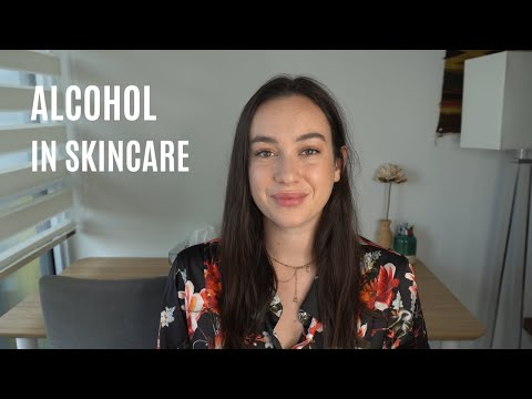Is Alcohol in Skincare Bad for Your Skin? | A Biochemist's Perspective