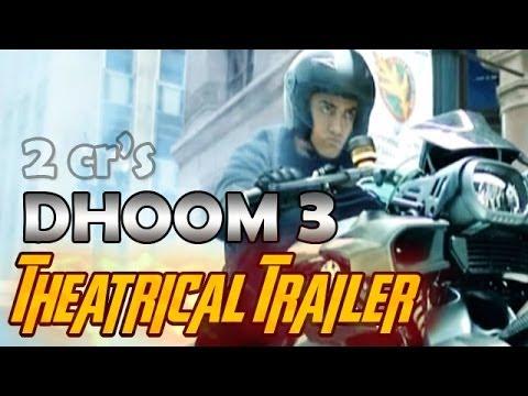DHOOM:3 Theatrical Trailer of Aamir Khan, Abhishek Bachchan, Katrina Kaif & Uday costs Rs. 2 crores